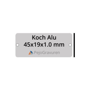 Koch Alu 45x19