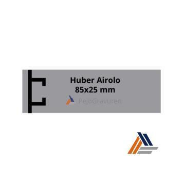 Huber-Airolo 80x25 mm
